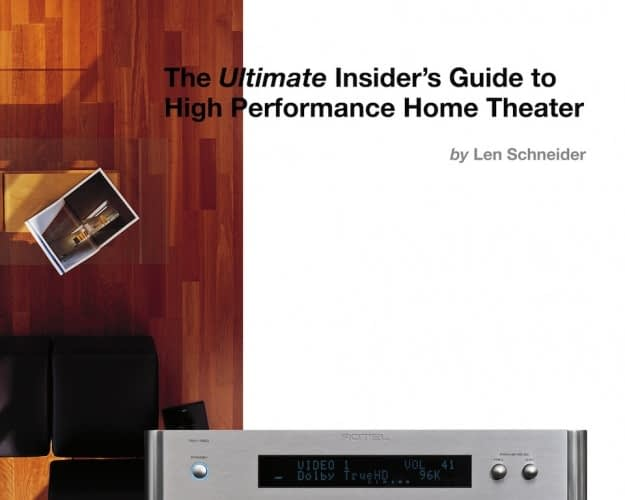 THE ULTIMATE INSIDER'S GUIDE TO HIGH PERFOMANCE HOME THEATER